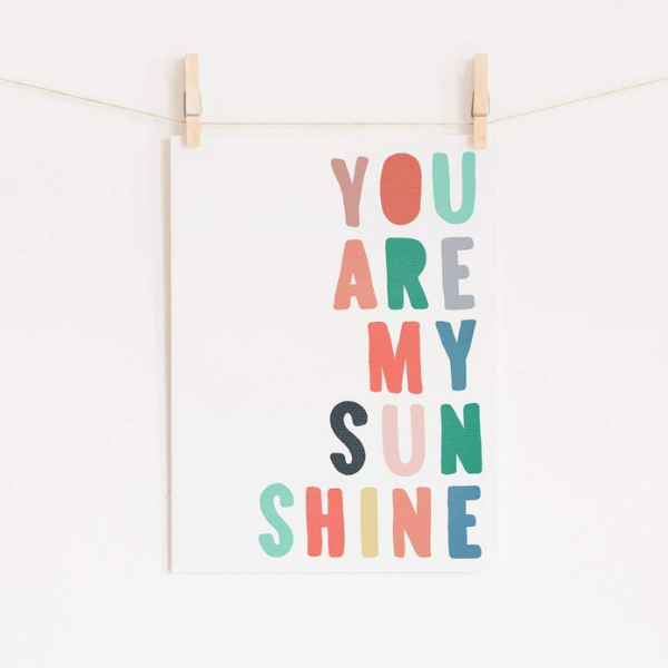 You are my sunshine print as seen in rooomy magazine